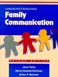 Understanding Family Communication