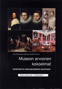 Museon arvoinen kokoelma!