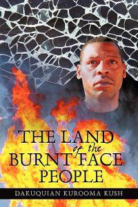 The Land of the Burnt Face People