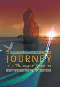 A Journey of a Thousand Seasons