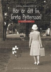 Här är ditt liv, Greta Pettersson! : studiebok