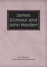 James Gilmour and John Horden