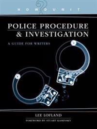 Police Procedure & Investigation