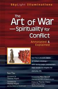 The Art of War-- Spirituality for Conflict