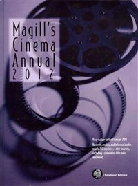Magill's Cinema Annual 2012