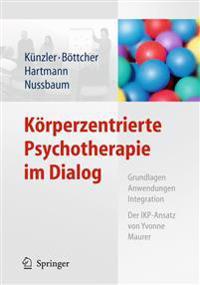 K�rperzentrierte Psychotherapie Im Dialog
