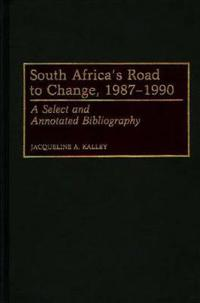 South Africa's Road to Change, 1987-1990