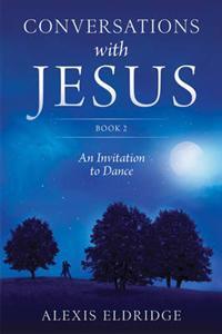 Conversations with Jesus: Book 2
