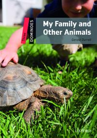 Dominoes, New Edition: Level 3: 1,000-Word Vocabulary My Family and Other Animals