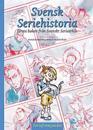 Svensk Seriehistoria, första boken