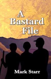A Bastard File