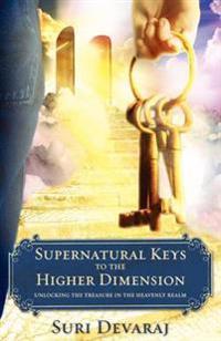 Supernatural Keys to the Higher Dimension