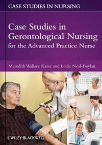 Case Studies in Gerontological Nursing for the Advanced Practice Nurse