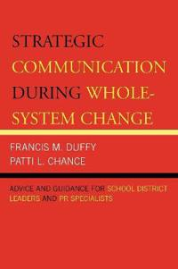 Strategic Communication During Whole System Change