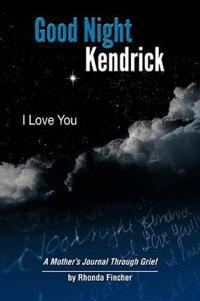 Good Night Kendrick, I Love You