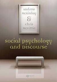 Social Psychology and Discourse