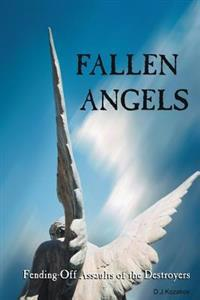 Fallen Angels: Fending-Off Assaults of the Destroyers