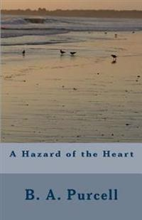 A Hazard of the Heart