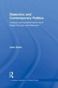 Dialectics and Contemporary Politics