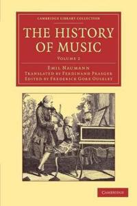 The Cambridge Library Collection - Music The History of Music
