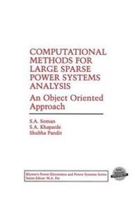 Computational Methods for Large Sparse Power Systems Analysis