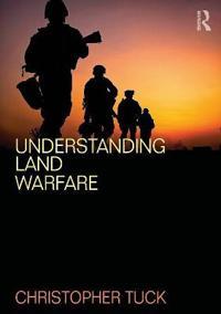 Understanding Land Warfare