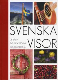 Svenska visor : de bästa svenska visorna genom tiderna