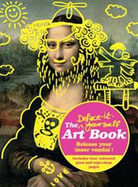 The Deface-It Yourself Art Book