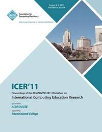 Icer 11 Proceedings of the ACM Sigcse 2011 Workshop on International Computing Education Research