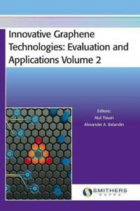 Innovative Graphene Technologies: Evaluation and Applications Volume 2