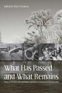 What Has Passed and What Remains