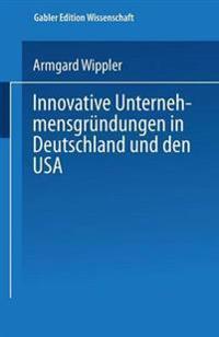 Innovative Unternehmensgründungen in Deutschland Und Den USA