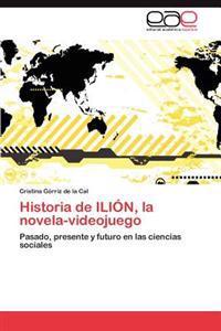 Historia de Ilion, La Novela-Videojuego