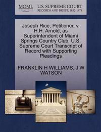 Joseph Rice, Petitioner, V. H.H. Arnold, as Superintendent of Miami Springs Country Club. U.S. Supreme Court Transcript of Record with Supporting Pleadings