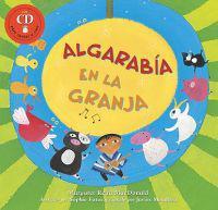 Algarabia en la Granja: Basado en un Cuento del Folclor Chileno [With CD (Audio)] = Hen, a Chick, and a String Guitar