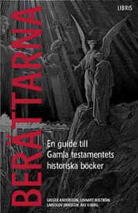 Berättarna : en guide till Gamla testamentets historiska böcker