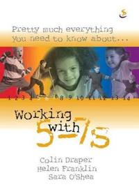 Working with 5-7s