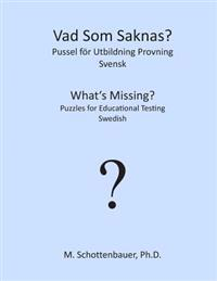 What's Missing? Puzzles for Educational Testing: Swedish