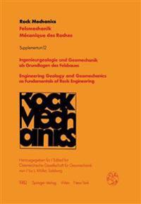 Ingenieurgeologie Und Geomechanik Als Grundlagen Des Felsbaues / Engineering Geology and Geomechanics As Fundamentals of Rock Engineering