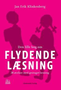Den lille bog om flydende læsning