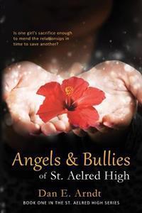 Angels & Bullies of St. Aelred High