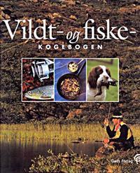 Vildt- og fiskekogebogen