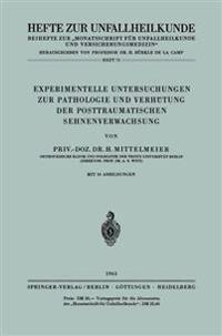 Experimentelle Untersuchungen Zur Pathologie Und Verh�tung Der Posttraumatischen Sehnenverwachsung