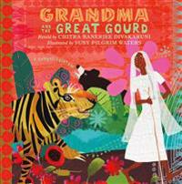 Grandma and the Great Gourd: A Bengali Folktale