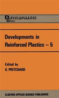 Developments in Reinforced Plastics 5