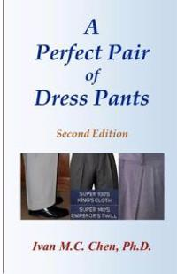 A Perfect Pair of Dress Pants