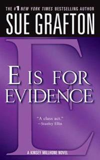 E Is for Evidence