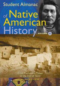 Student Almanac of Native American History