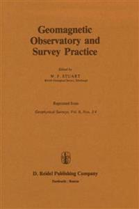 Geomagnetic Observatory and Survey Practice