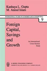 Foreign Capital, Savings and Growth